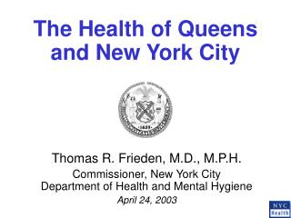 The Health of Queens and New York City