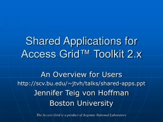 Shared Applications for Access Grid™ Toolkit 2.x