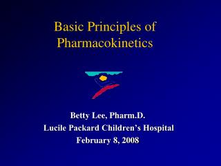 Basic Principles of Pharmacokinetics