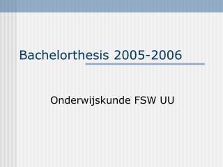 Bachelorthesis 2005-2006
