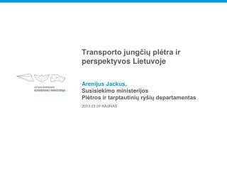 Transporto jungčių plėtra ir perspektyvos Lietuvoje