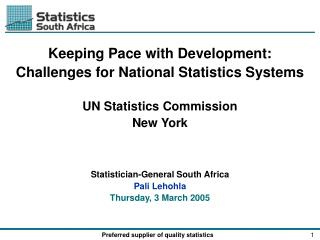 Keeping Pace with Development:  Challenges for National Statistics Systems