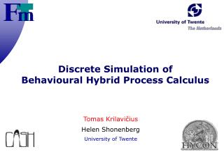 Discrete Simulation of  Behavioural Hybrid Process Calculus