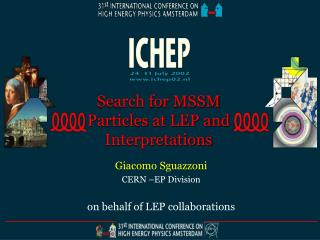 Search for MSSM Particles at LEP and Interpretations