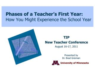 Phases of a Teacher�s First Year : How You Might Experience the School Year