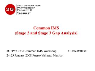 Common IMS  (Stage 2 and Stage 3 Gap Analysis)