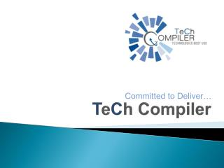 T e C h  Compiler