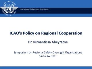 ICAO's Policy on Regional Cooperation