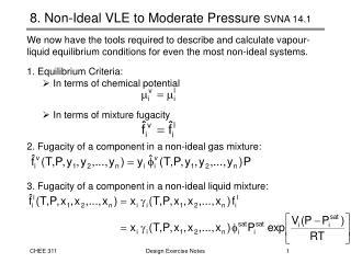8. Non-Ideal VLE to Moderate Pressure  SVNA 14.1