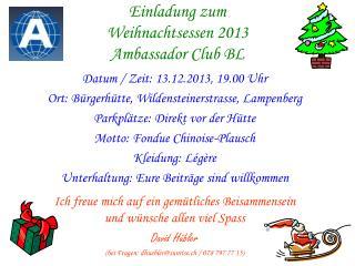 Einladung zum Weihnachtsessen 2013 Ambassador Club BL