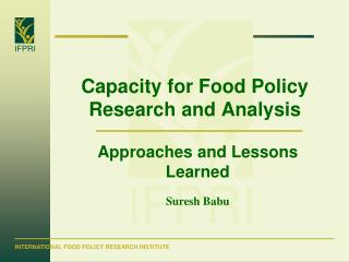 Capacity for Food Policy Research and Analysis
