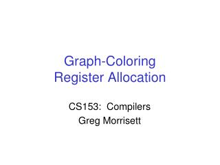Graph-Coloring Register Allocation