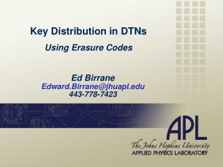 Key Distribution in DTNs Using Erasure Codes