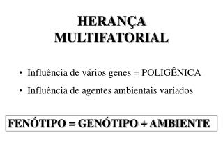 HERANÇA MULTIFATORIAL