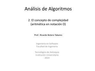 Ingeniería en Software Facultad de Ingeniería Tecnológico de Antioquia  Institución Universitaria