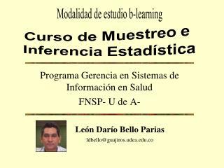 Programa Gerencia en Sistemas de Información en Salud FNSP- U de A-