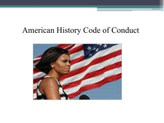 American History Code of Conduct