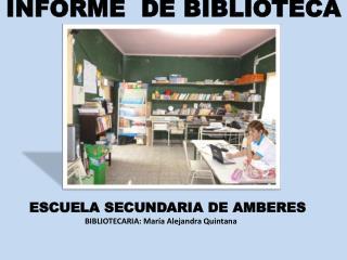 INFORME  DE BIBLIOTECA