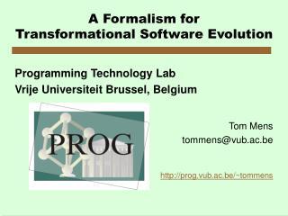 A Formalism for Transformational Software Evolution