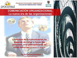COMUNICACI N ORGANIZACIONAL                 La nueva era de las organizaciones