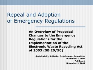Repeal and Adoption  of Emergency Regulations