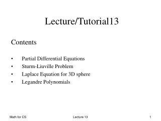 Contents Partial Differential Equations Sturm-Liuville Problem Laplace Equation for 3D sphere