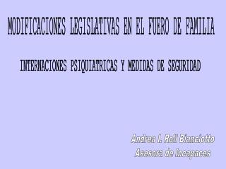 MODIFICACIONES LEGISLATIVAS EN EL FUERO DE FAMILIA