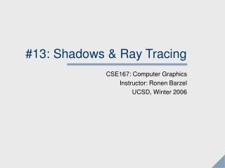 #13: Shadows & Ray Tracing