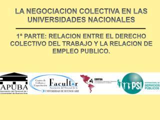 LA NEGOCIACION COLECTIVA EN LAS UNIVERSIDADES NACIONALES