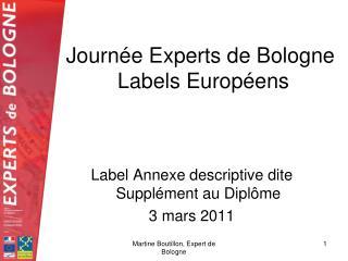 Journée Experts de Bologne  Labels Européens