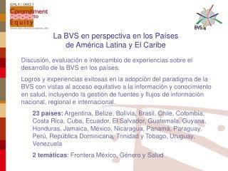 La BVS en perspectiva en los Países de América Latina y El Caribe