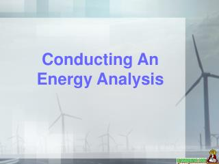 Conducting An Energy Analysis
