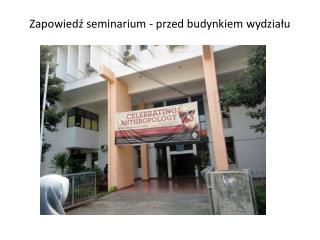 Zapowied? seminarium - przed budynkiem wydzia?u