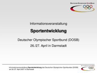 Informationsveranstaltung  Sportentwicklung Deutscher Olympischer Sportbund (DOSB)