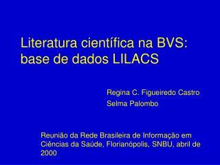 Literatura científica na BVS: base de dados LILACS
