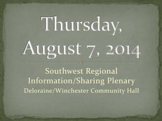 Thursday, August 7, 2014