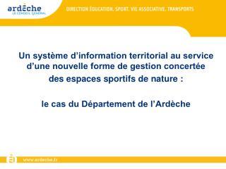 Un système d'information territorial au service d'une nouvelle forme de gestion concertée