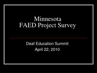 Minnesota FAED Project Survey