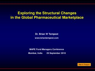 Exploring the Structural Changes  in the Global Pharmaceutical Marketplace