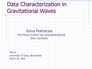Data Characterization in Gravitational Waves