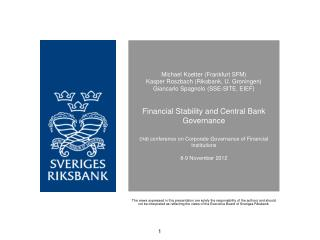 Koetter Roszbach Spagnolo: Financial Stability and Central Bank Governance
