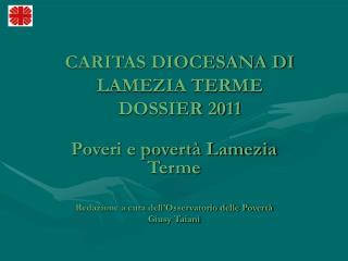 CARITAS DIOCESANA DI LAMEZIA TERME DOSSIER 2011
