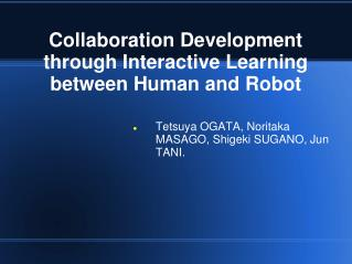 Collaboration Development through Interactive Learning between Human and Robot