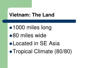 Vietnam: The Land