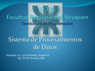 U.T.N  Facultad Regional del  Neuquen Tecnicatura  en Programación