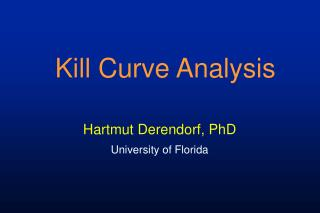Kill Curve Analysis