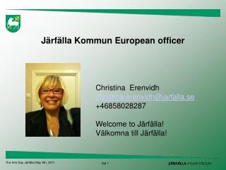 Järfälla Kommun European officer