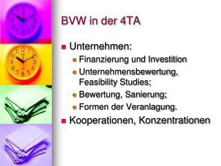 BVW in der 4TA