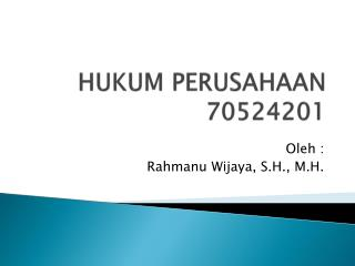 HUKUM PERUSAHAAN 70524201