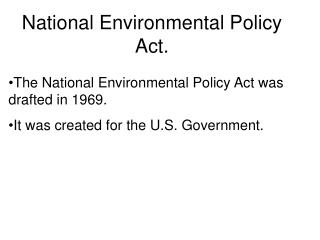 National Environmental Policy Act.
